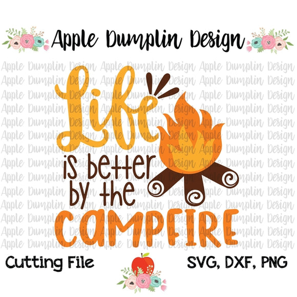 Life is Better by the Campfire SVG - embroidery-boutique