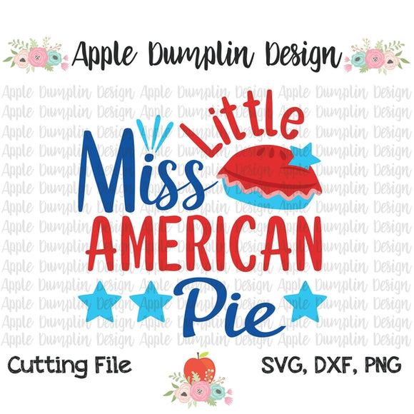 Little Miss American Pie SVG - embroidery-boutique