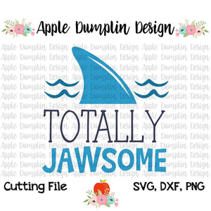 Totally Jawsome SVG - embroidery-boutique