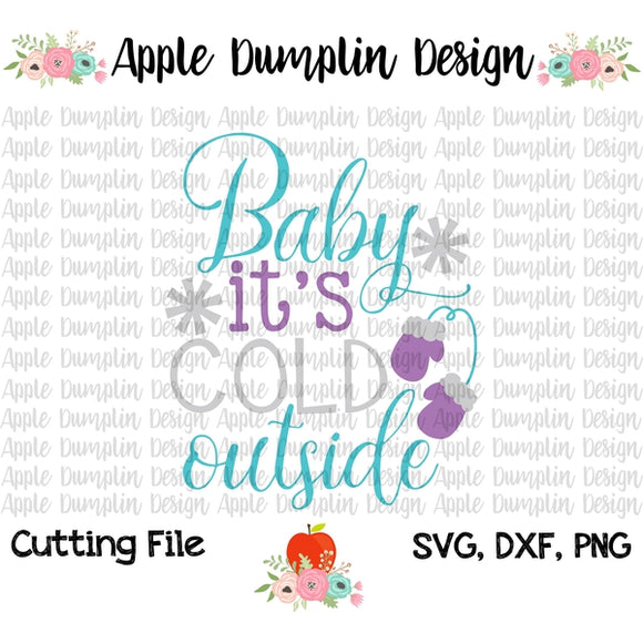 Baby It's Cold Outside SVG, SVG