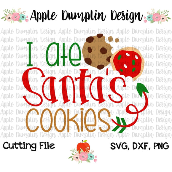 I Ate Santa's Cookies SVG - embroidery-boutique
