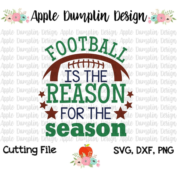 Football is the Reason for the Season SVG - embroidery-boutique