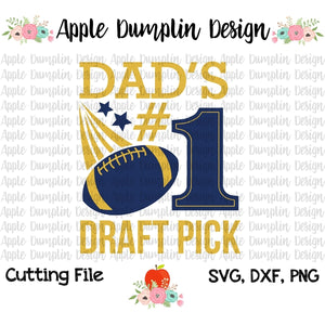 Dad's #1 Draft Pick SVG - Embroidery Boutique