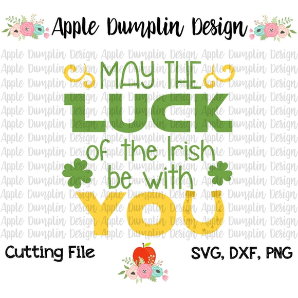May The Luck of the Irish Be With You SVG, SVG