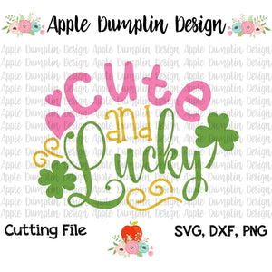 Cute and Lucky SVG, SVG