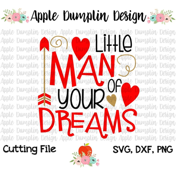 Little Man of Your Dreams SVG - embroidery-boutique
