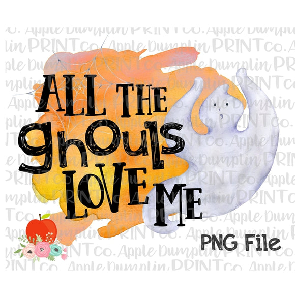 Halloween All the Ghouls Love Me Watercolor Printable Design PNG - Embroidery Boutique