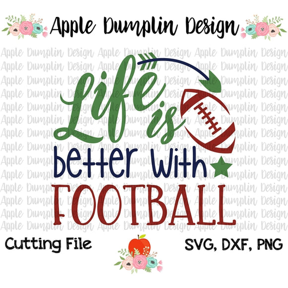 Life is Better with Football SVG - embroidery-boutique