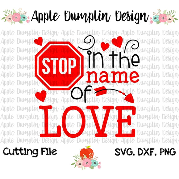 Stop In The Name Of Love SVG - embroidery-boutique