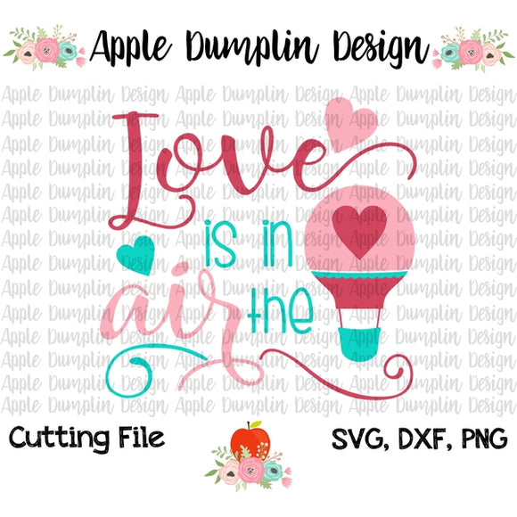 Love Is In The Air Svg Embroidery Boutique