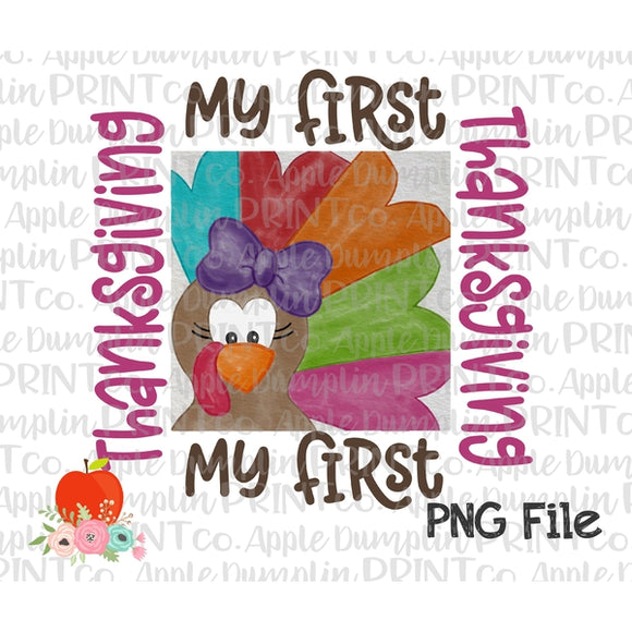 Girl My First Thanksgiving Turkey Watercolor Printable Design PNG - Embroidery Boutique