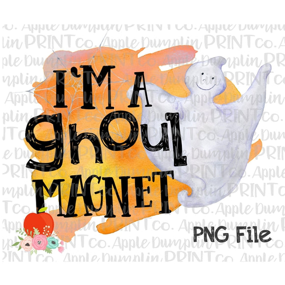 Halloween I'm a Ghoul Magnet Watercolor Printable Design PNG