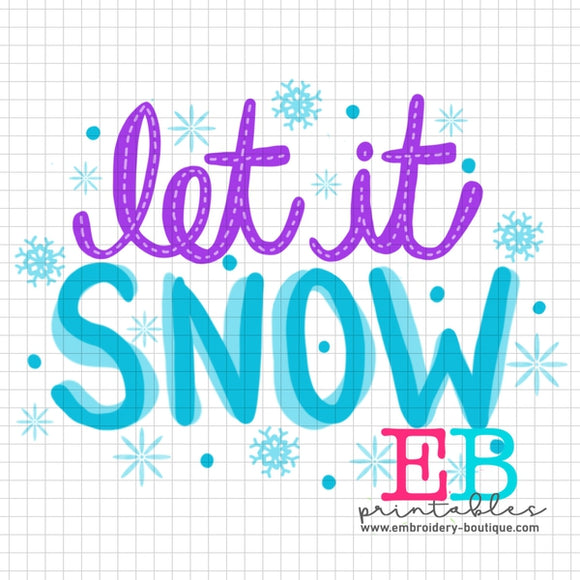 Let It Snow Printable Design PNG