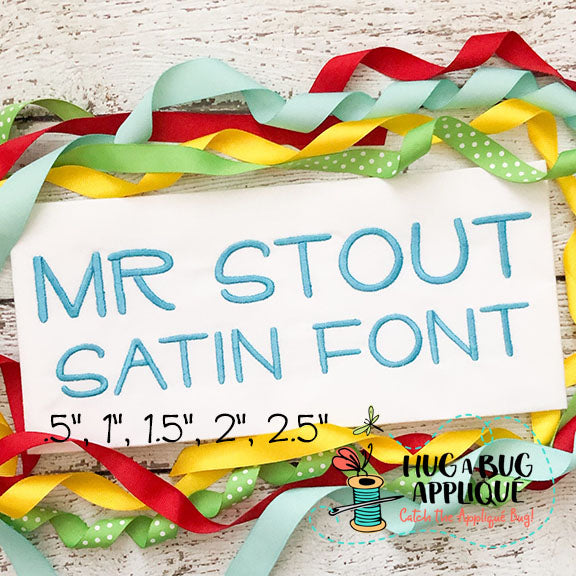 Mr Stout Satin Stitch Embroidery Font
