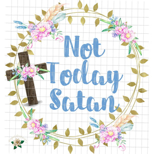 Not Today Satan PNG Printable File - embroidery-boutique