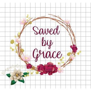 Saved by Grace PNG Printable - embroidery-boutique