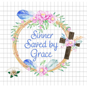 Sinner Saved by Grace PNG Printable - embroidery-boutique