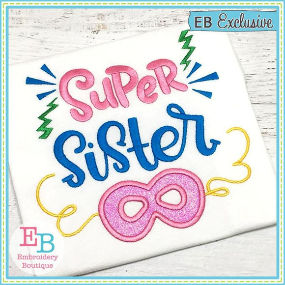 Super Sister Applique - Embroidery Boutique
