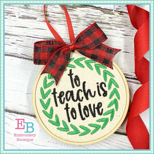 To Teach Is To Love Wreath Embroidery, Embroidery
