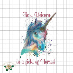 Be a Unicorn PNG Printable Design