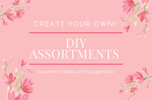 DIY Assortments