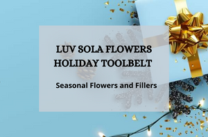 Luv Sola Flowers Holiday Toolbelt