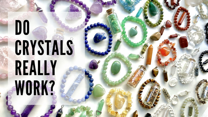 Do crystals REALLY work?
