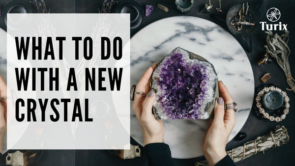 what to do with a new crystal