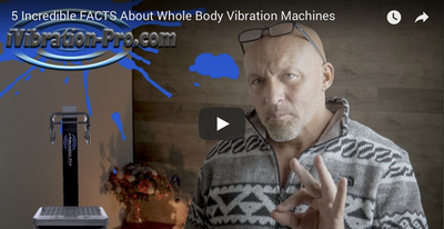 5 Incredible FACTS about Whole Body Vibration Machines
