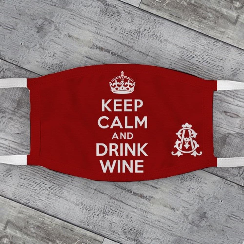Keep Calm & Drink Wine Face Mask