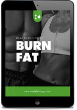 Burn Fat: Essential Meal Planning Guide
