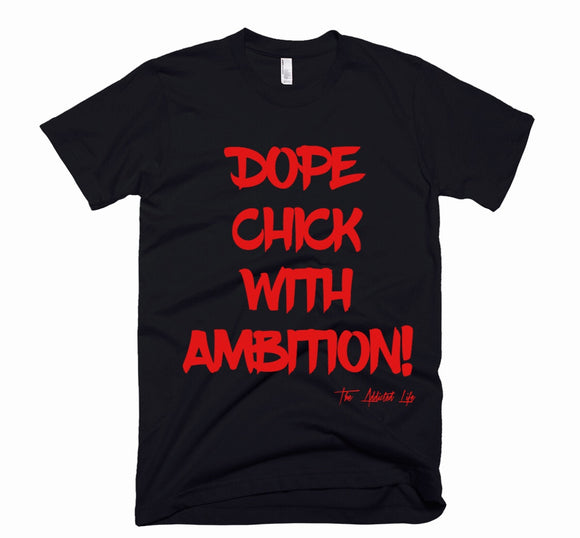 Dope Chick With Ambition