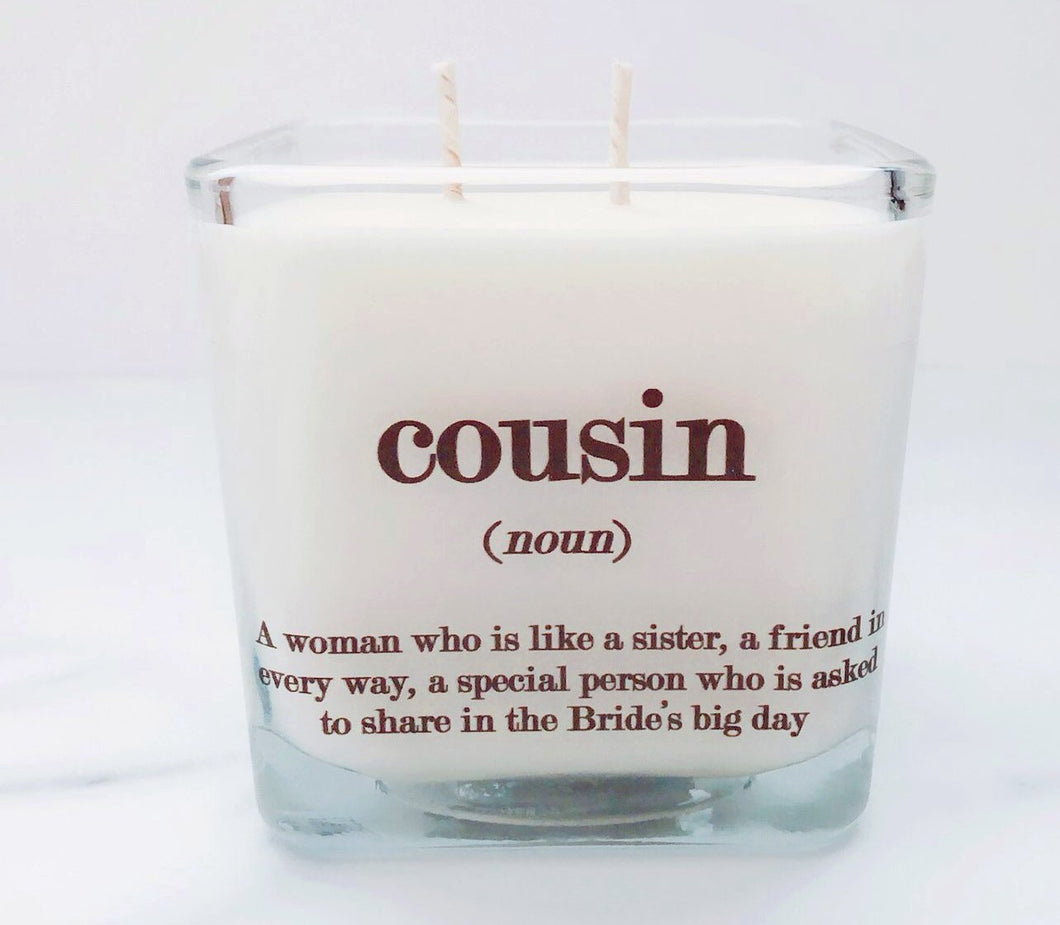 Cousin Soy Candle ~ Personalized Definition Candles