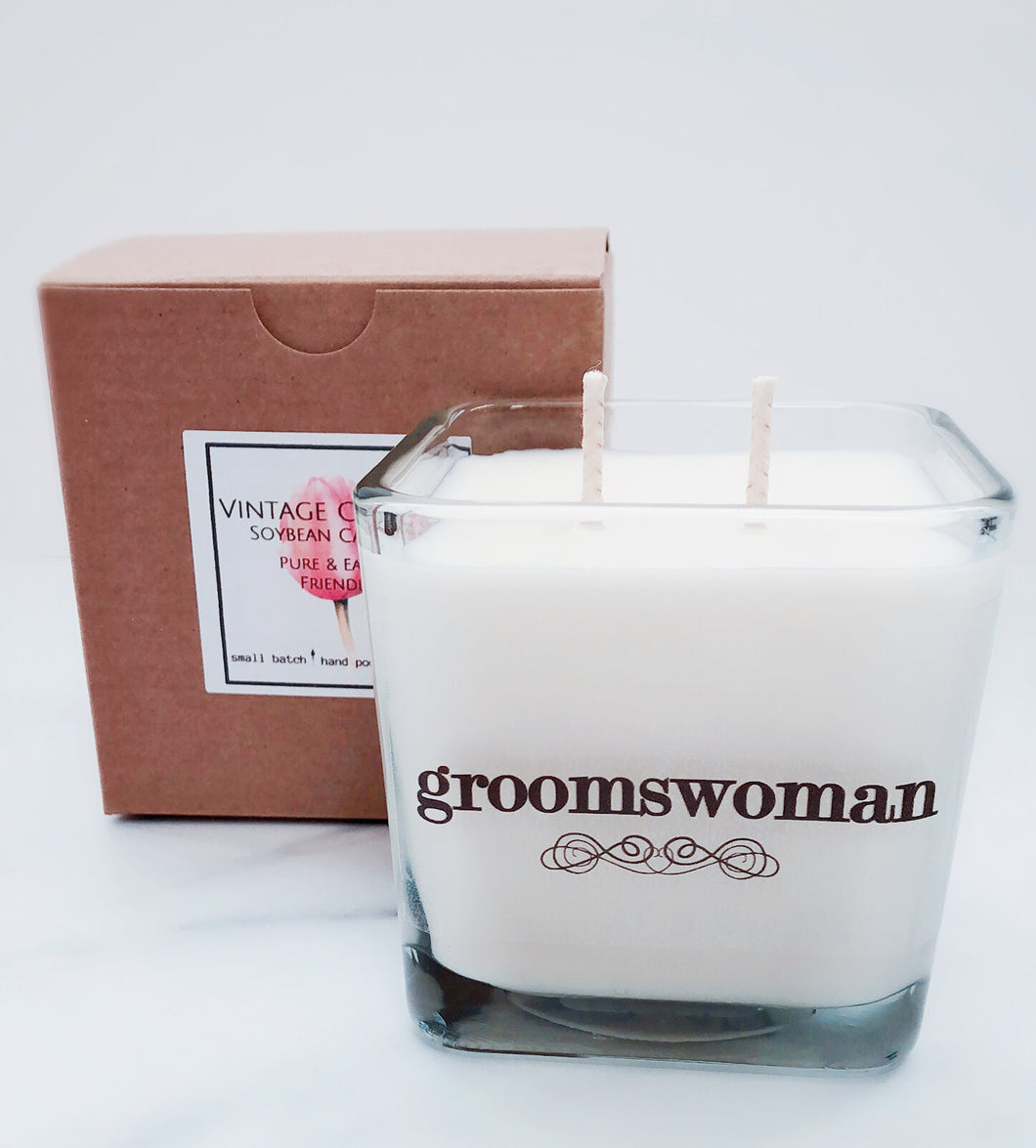 Groomswoman Soy Candle ~ Personalized Wedding Candles~Bridesmaid Boxes