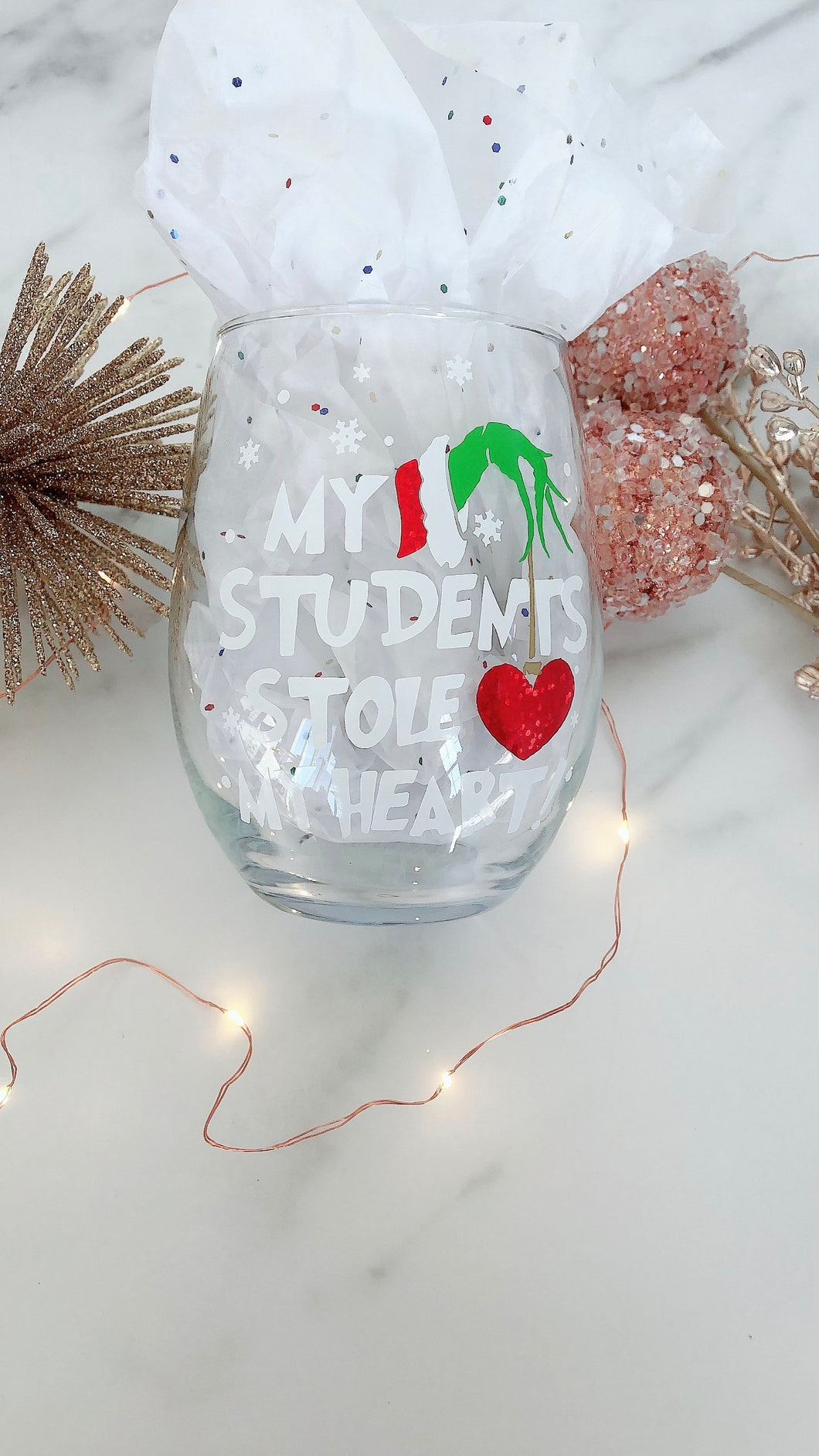 NEW Teacher Personalized Wine Glass ~My Students Stole My Heart Grinch Inspired Gift~Personalized Name Gift