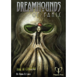 Dreamhounds of Paris Role Playing Games Pelgrane Press