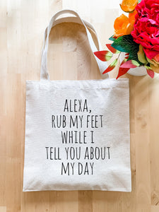 Alexa Rub My Feet - Tote Bag - MoonlightMakers