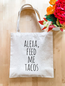 Alexa Feed Me Tacos - Tote Bag - MoonlightMakers