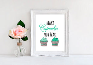 "Make Cupcakes Not War - 8""x10"" Wall Print - MoonlightMakers"
