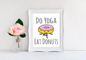 "Do Yoga Eat Donuts - 8""x10"" Wall Print - MoonlightMakers"