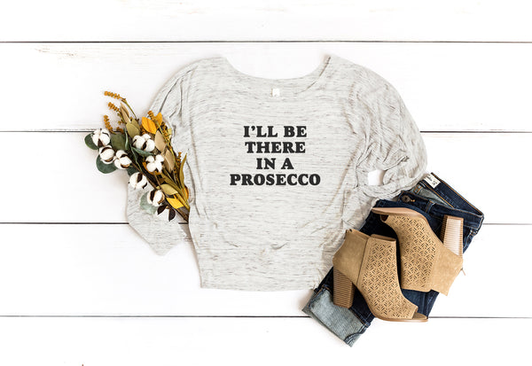 I'll Be There In a Prosecco - Bold Type - MoonlightMakers
