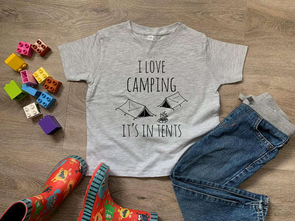 I Love Camping, It's In Tents - MoonlightMakers