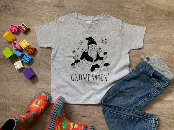 Gnome Sayin' - MoonlightMakers