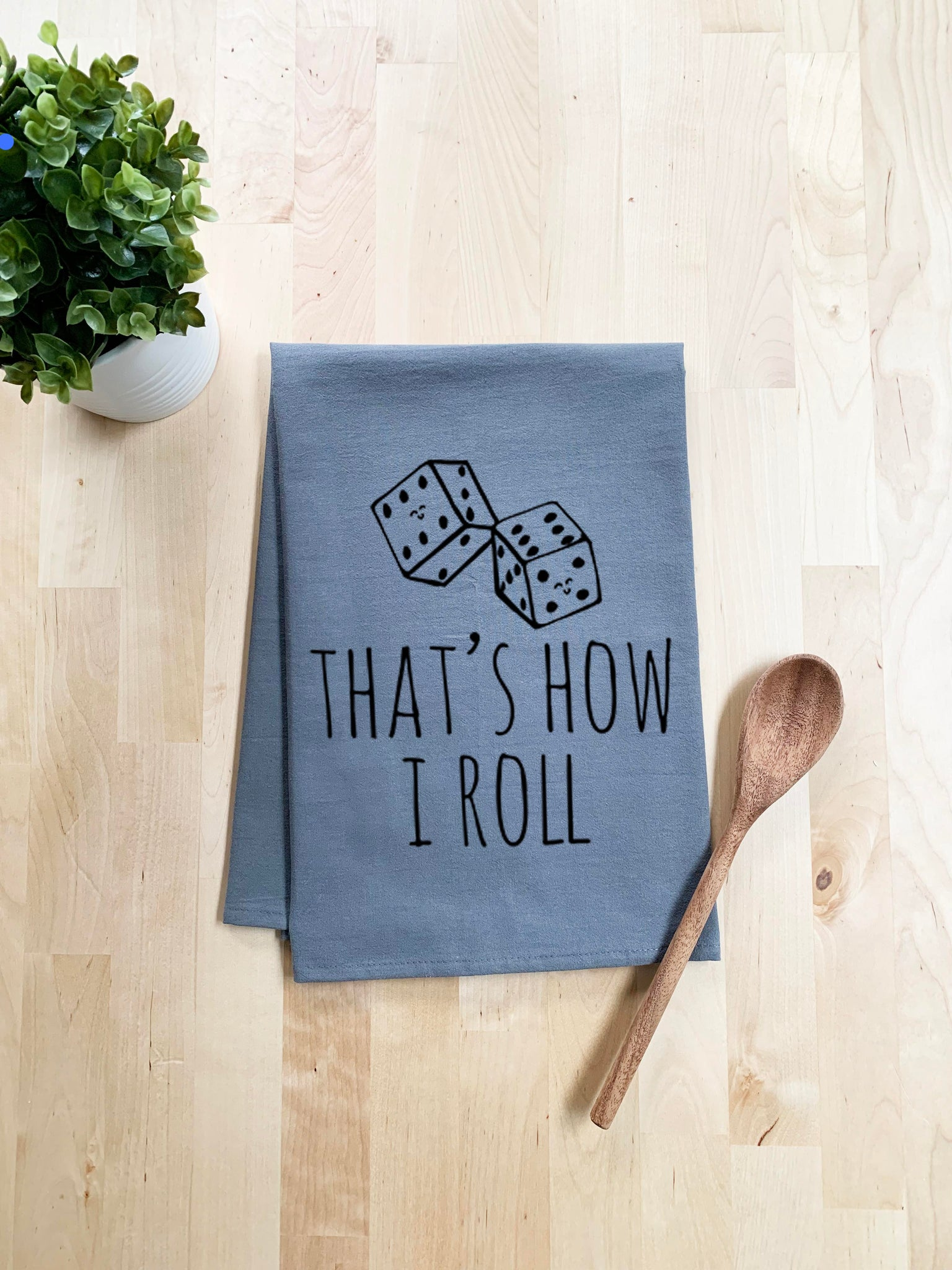 That's How I Roll (Dice) Dish Towel - White Or Gray - MoonlightMakers