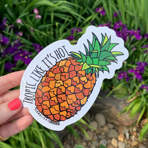Tropic Like It's Hot - Die Cut Sticker - MoonlightMakers