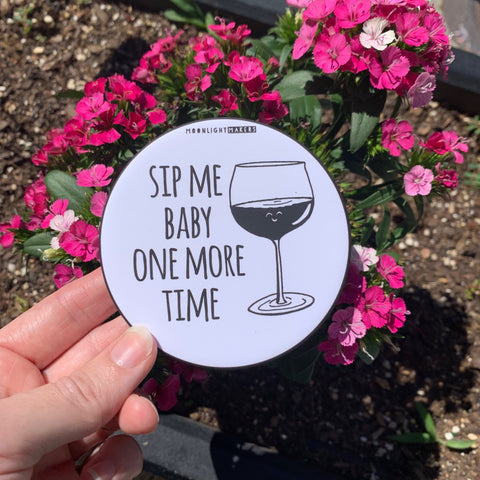 Sip Me Baby One More Time - Coaster