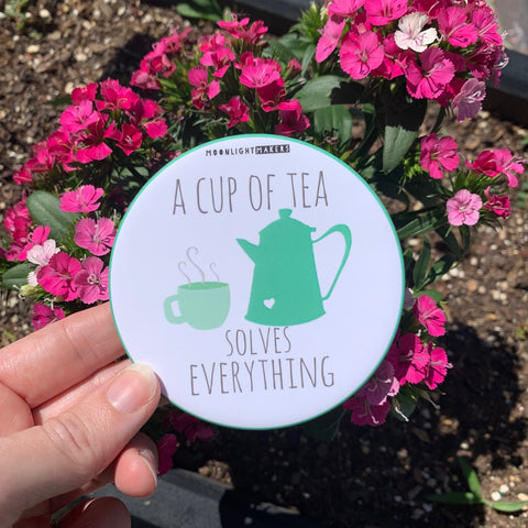 A Cup Of Tea Solves Everything - Coaster - MoonlightMakers