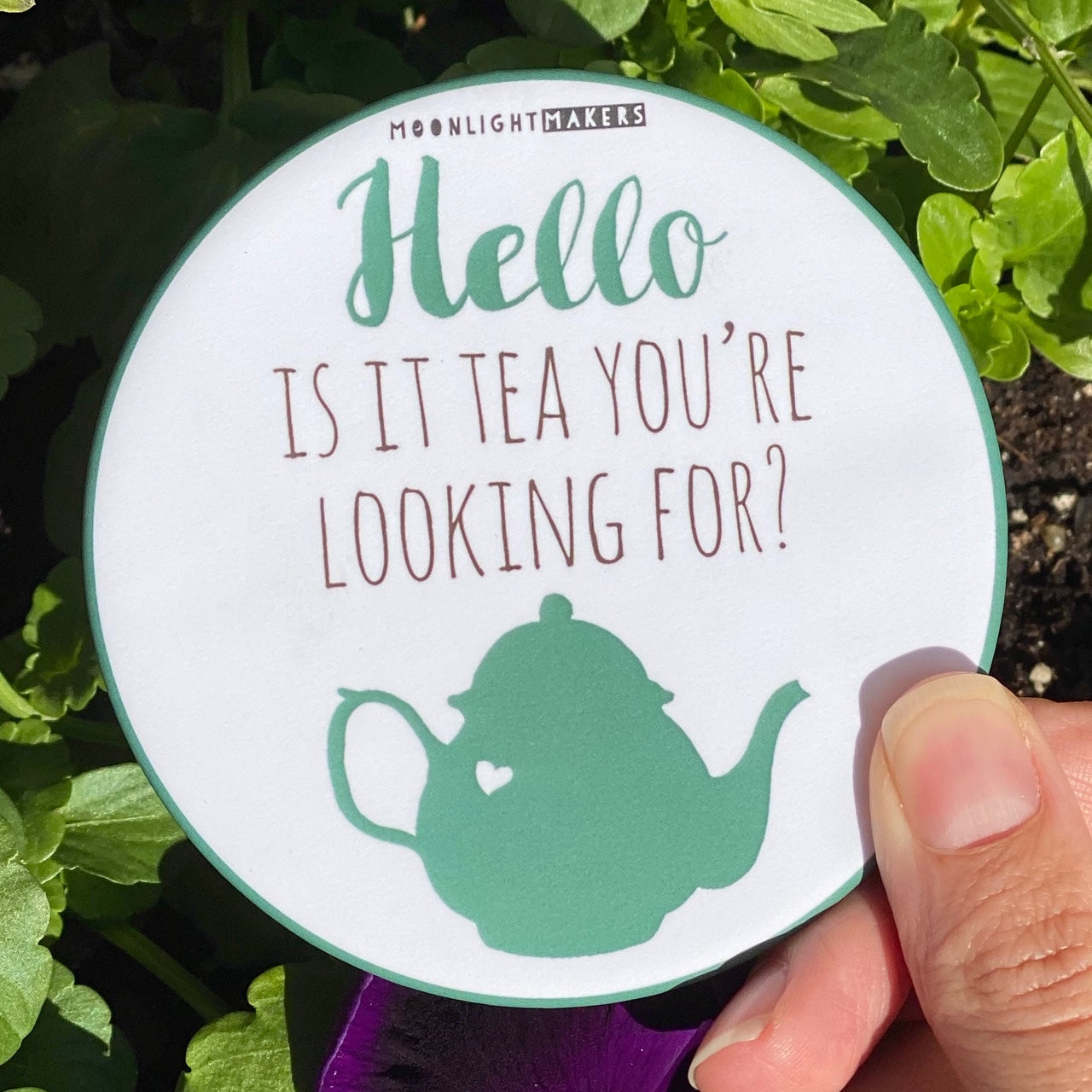 Hello Is It Tea You're Looking For? - Coaster - MoonlightMakers