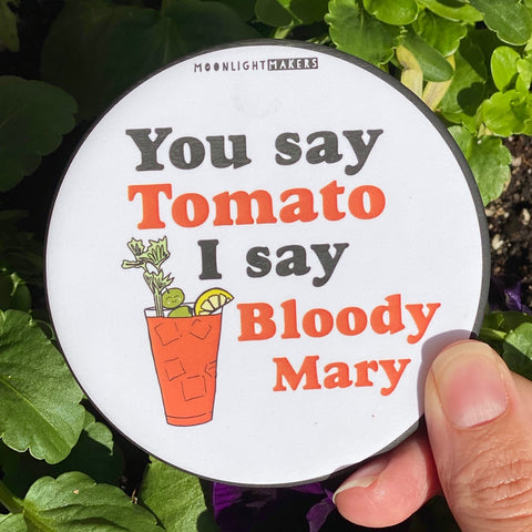 You Say Tomato I Say Bloody Mary - Coaster - MoonlightMakers