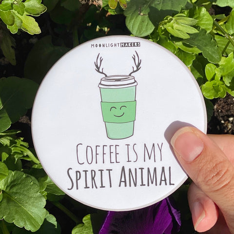 Coffee Is My Spirit Animal - Coaster - MoonlightMakers